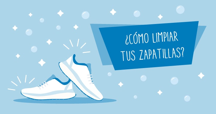Cómo limpiar tus zapatillas